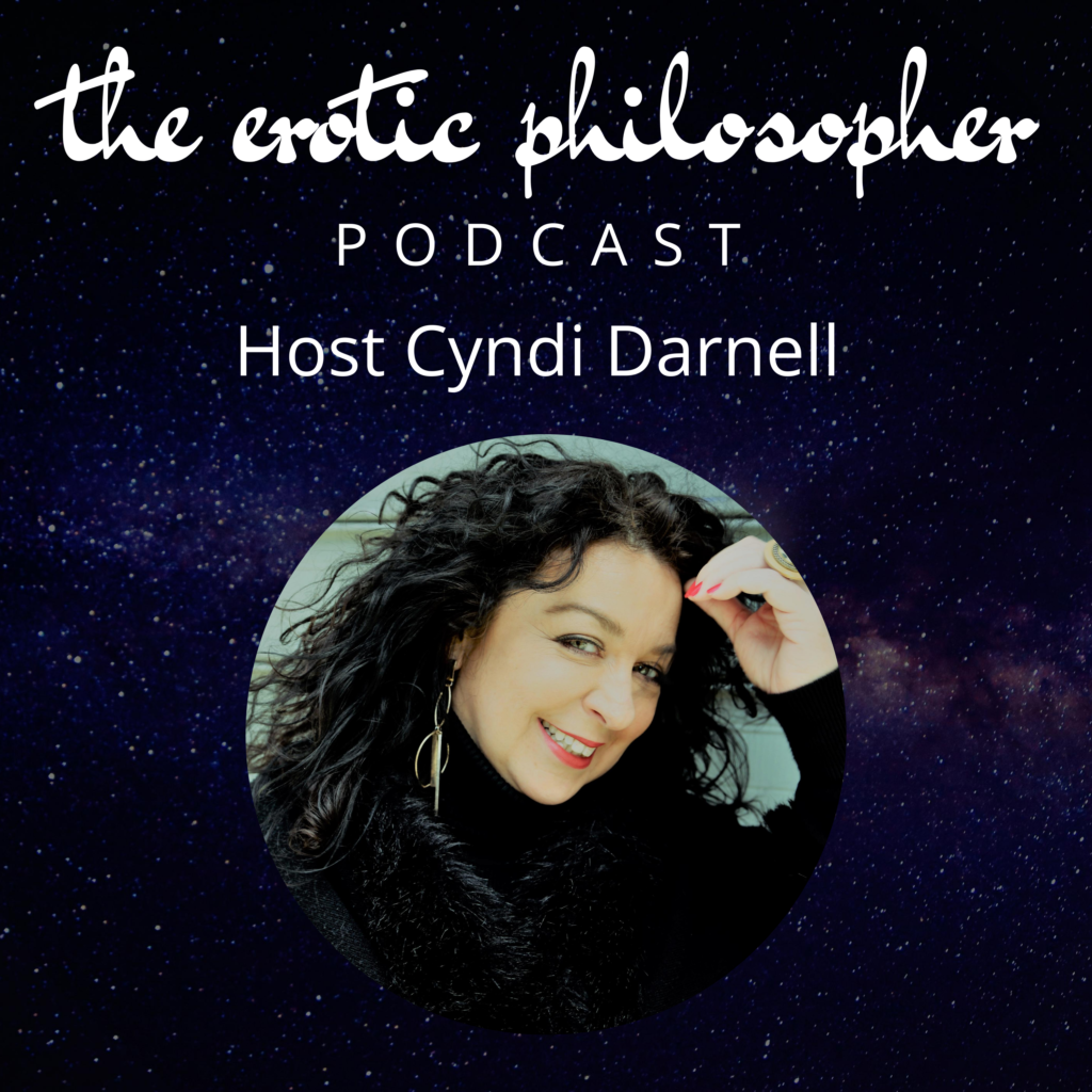 The Erotic Philosopher with Cyndi Darnell