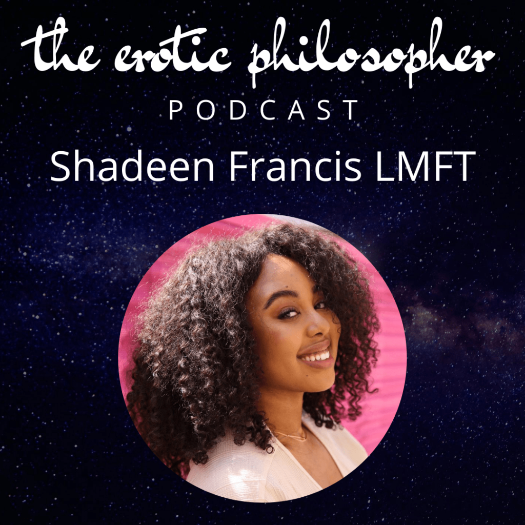 The Erotic Philosopher with Cyndi Darnell and Shadeen Francis