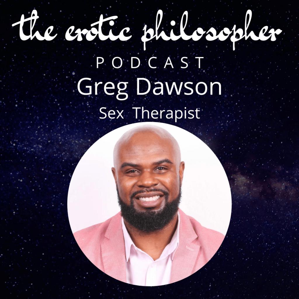 Greg Dawson The Erotic Philosopher