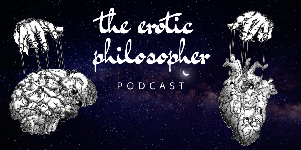 The Erotic Philosopher Podcast with Cyndi Darnell